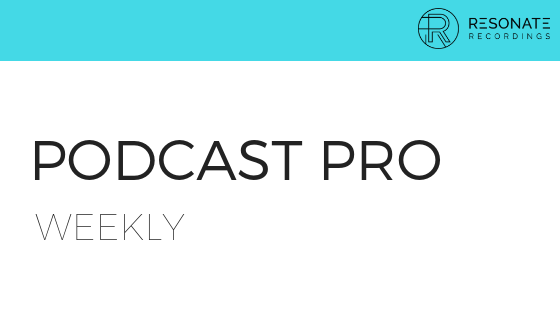 Podcast Pro Weekly