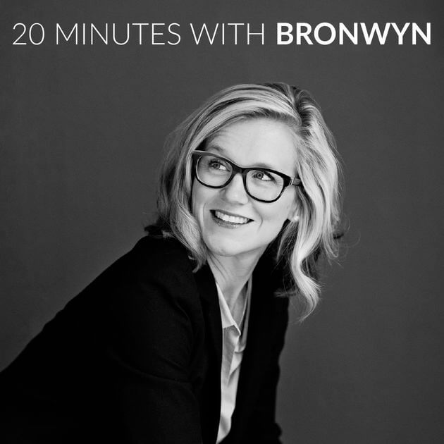 Best Business Podcasts_20 minutes with bronwyn