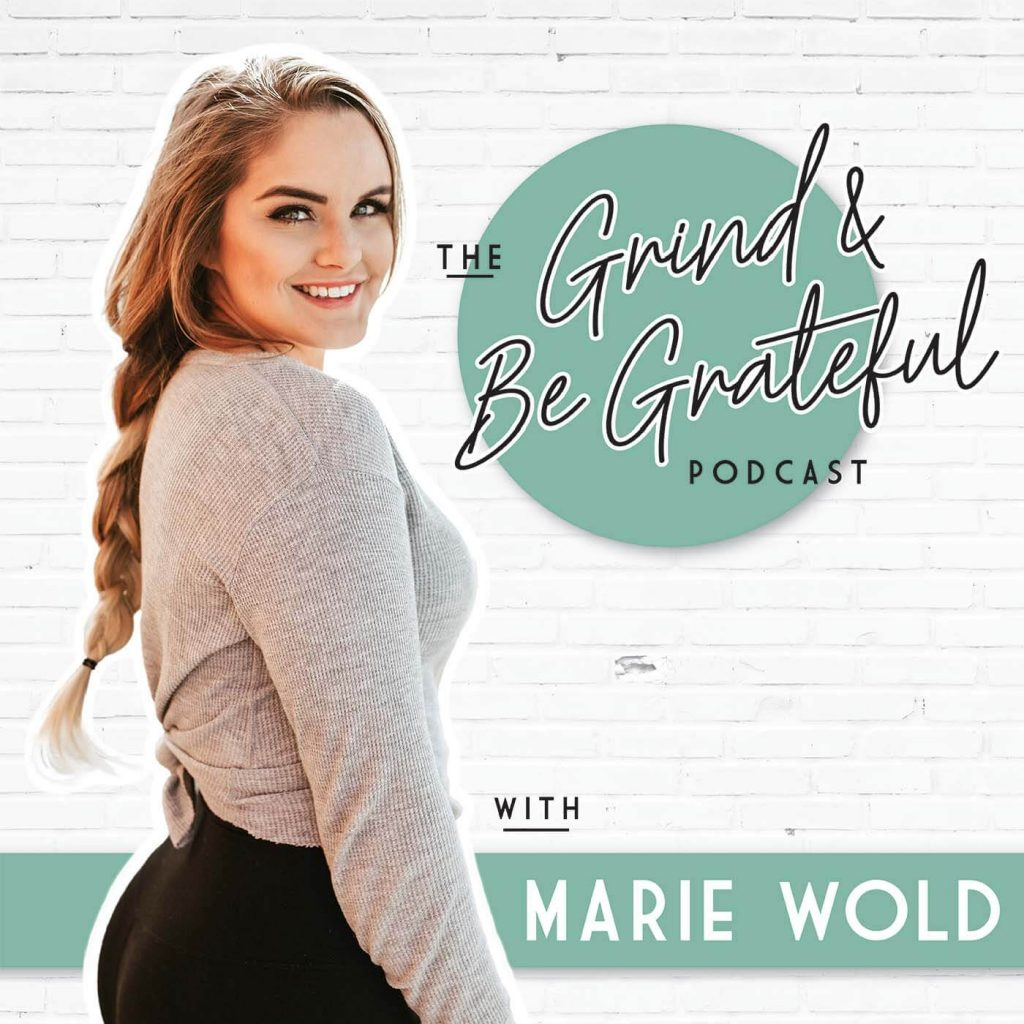 Best Business Podcasts_Grind and be grateful