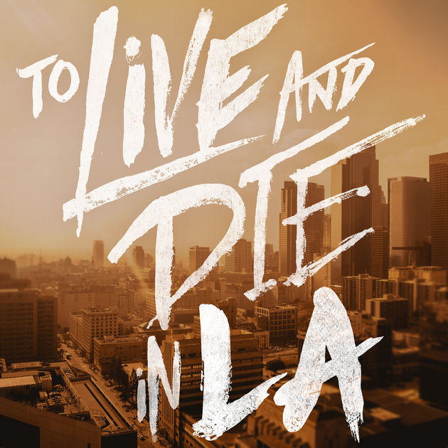 To Live and Die in LA Podcast Cover Art