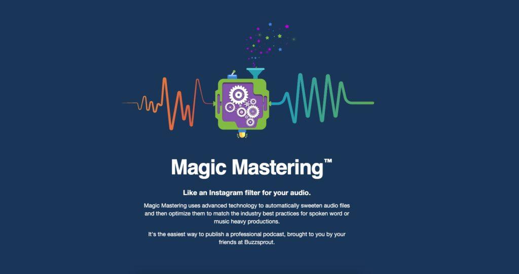 Buzzsprout Magic Mastering
