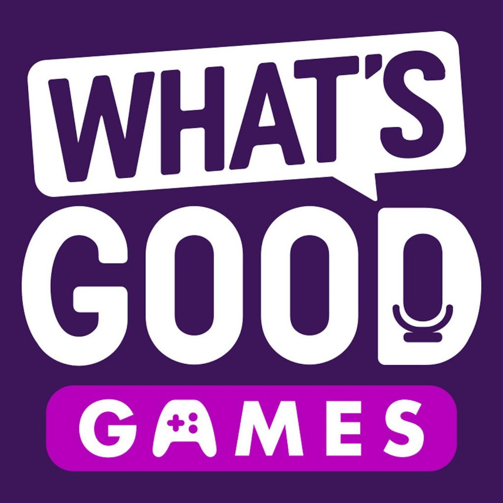 What's Good Games Podcast Cover Art