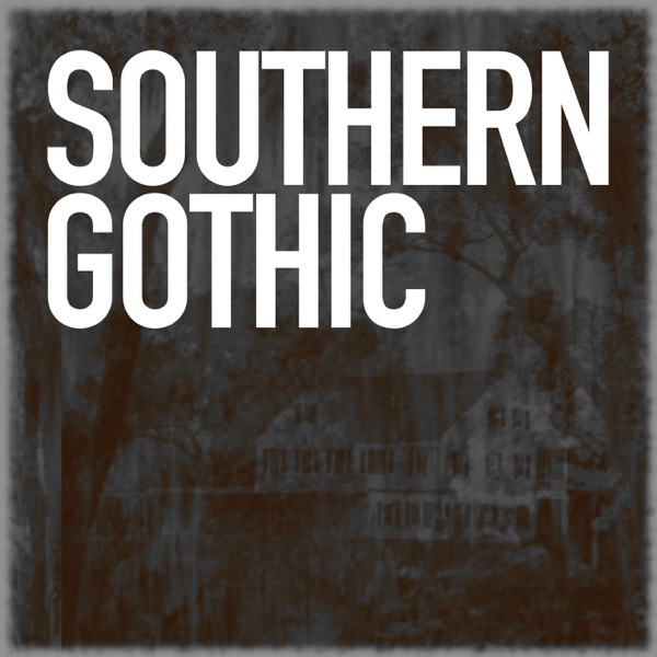 Southern Gothic Podcast Cover art
