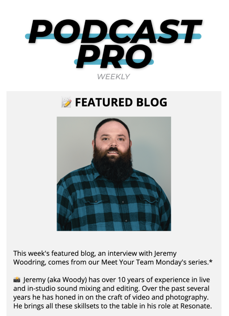 Podcast Pro Weekly Newsletter